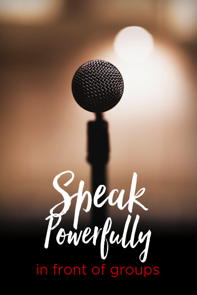Speak Powerfully in Front of Groups, Marcia Martin